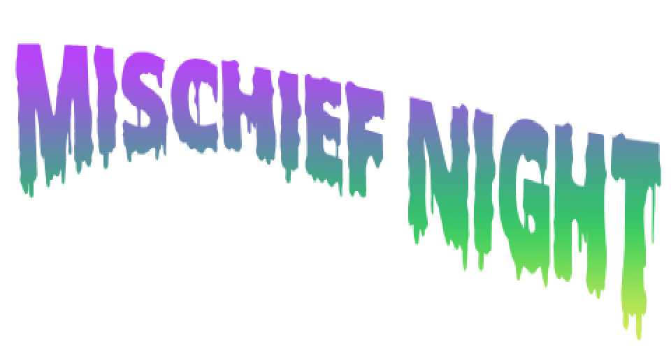 Tyler Presents: Mischief Night