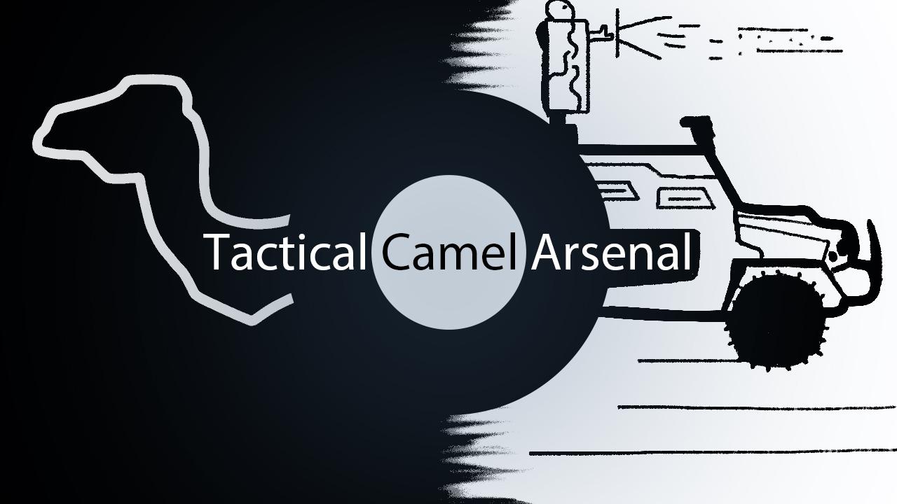 Tactical Camel Arsenal